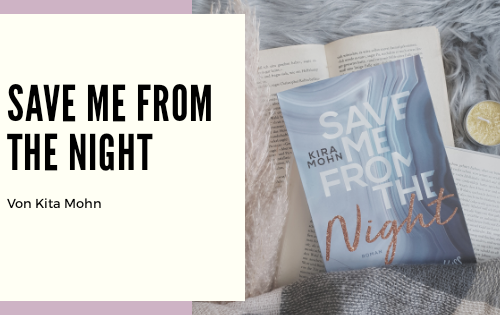 Save me from the Night Rezension