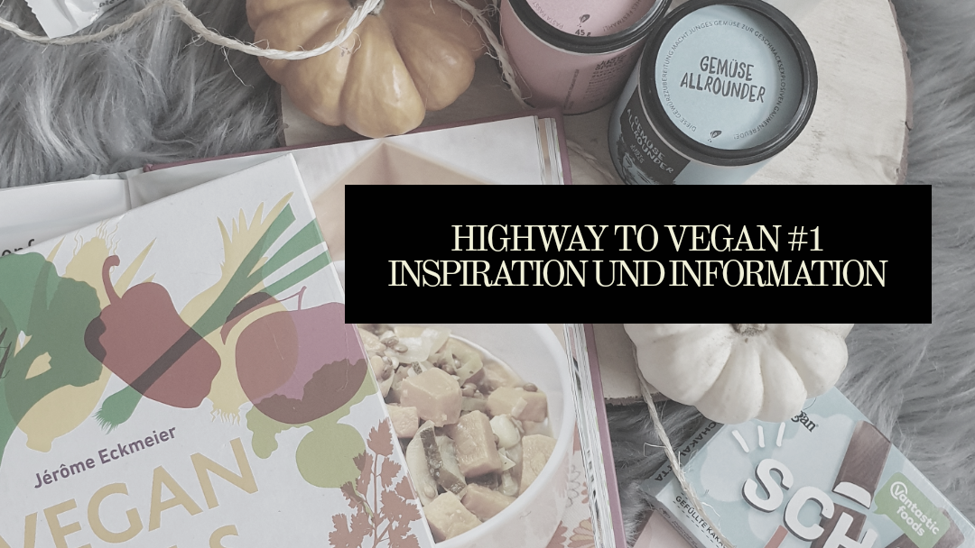 Vegane Inspiration Blogpost