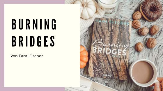 Burning Bridges Rezension