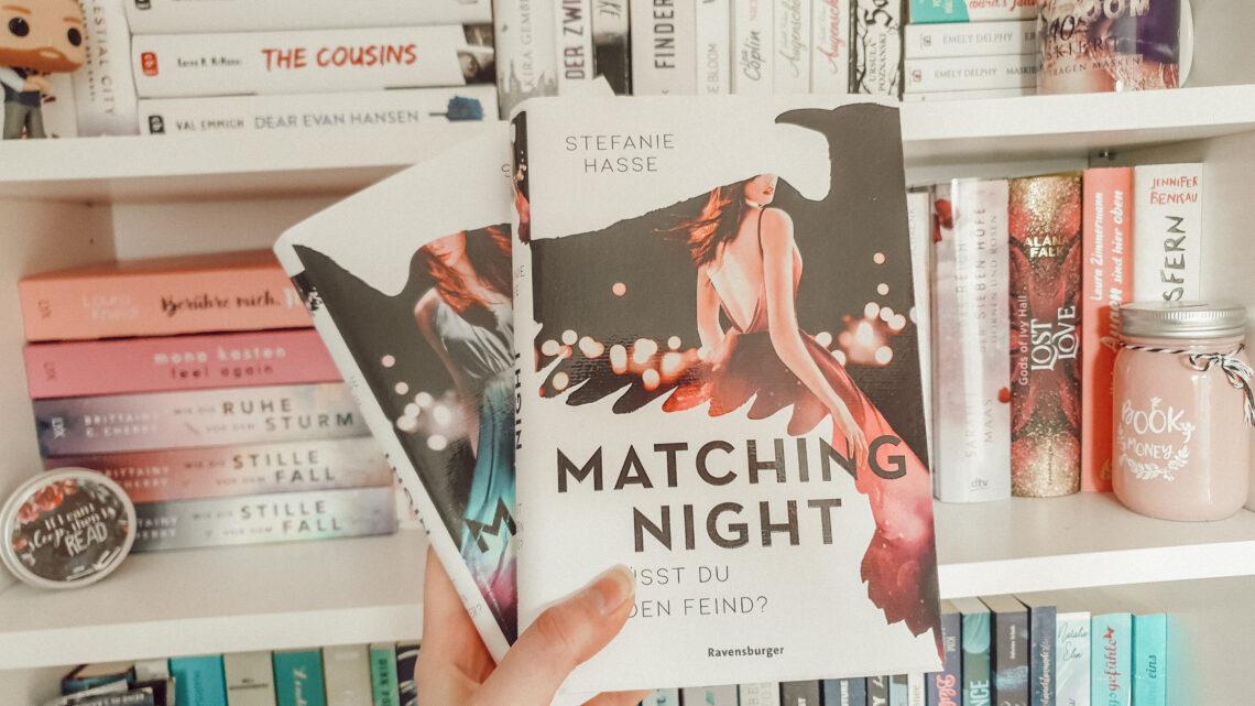Matching Night
